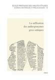 Alcorac Alonso Déniz et Laurent Dubois - La suffixation des anthroponymes grecs antiques (SAGA) - Actes du colloque international de Lyon, 17-19 septembre 2015, Université Jean Moulin-Lyon 3.