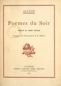 Alcyon et Antonin Delzers - Poèmes du soir.