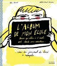 Alda Bournel - L'album de mon école.