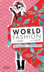 Alda Bournel - World fashion - Crée ta collection avec les tissus du monde.