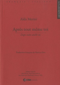 Alda Merini - Après tout même toi.