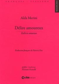 Alda Merini - Délire amoureux.
