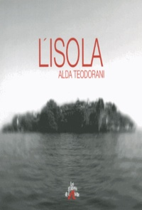 Alda Teodorani - L'isola.