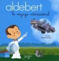 Aldebert et Gérald Guerlais - Le voyage intersidéral. 1 CD audio