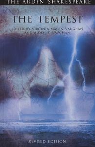 Alden T. Vaughan et Virginia Mason Vaughan - The Tempest.