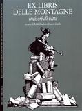 Aldo Audisio et Laura Gallo - Ex libris delle montagne - Incisori di vette.
