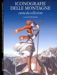 Aldo Audisio - Iconografie delle montagne - Carta da collezione.