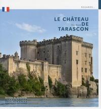 Aldo Bastié - Le château de Tarascon.