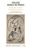 Aldo Brancacci et Dimitri El Murr - Aglaïa - Autour de Platon - Mélanges offerts à Monique Dixsaut.