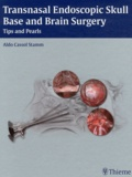 Aldo Cassol Stamm - Transnasal Endoscopic Skull Base and Brain Surgery - Tips and Pearl.