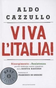 Aldo Cazzullo - Viva L'Italia !.