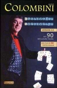 Aldo Colombini - Cartomagie impromptue - Ses 90 meilleurs tours.