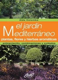 Aldo Colombo - El jardín mediterráneo.