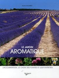 Aldo Colombo - Le jardin aromatique.