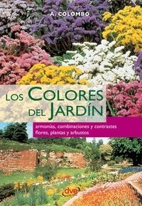 Aldo Colombo - Los colores del jardín.