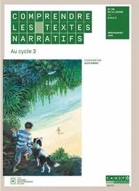 Ebook pdf télécharger Comprendre les textes narratifs au cycle 3 par Aldo Gennaï 9782240047687