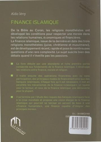 Finance islamique. Opérations financières autorisées et prohibées - Vers une finance humaniste