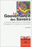 Aldo Lévy - La gouvernance des savoirs - Economies apprenantes et Knowledge management, en quête de Juste Valeur.
