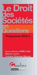 Aldo Lévy - Le droit des sociétés en questions - Programme DCG 2.