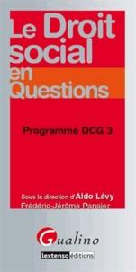 Aldo Lévy - Le droit social en questions - Programme DCG 3.