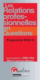 Aldo Lévy - Les relations professionnelles en questions - Programme DCG 13.