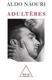 Aldo Naouri - Adultères.