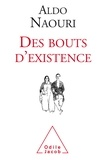Aldo Naouri - Des bouts d'existence.