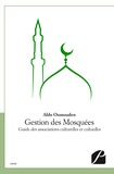 Aldo Oumouden - Gestion des mosquées.
