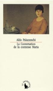 Aldo Palazzeschi - La conversation de la comtesse Maria.
