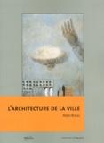 Aldo Rossi - L'architecture de la ville.