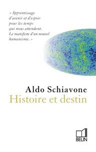 Aldo Schiavone - Histoire et destin.