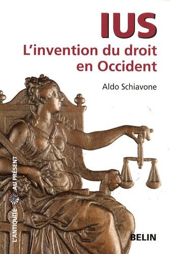 Aldo Schiavone - Ius - L'invention du droit en Occident.