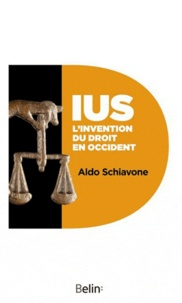 Aldo Schiavone - IUS - L'invention du droit en Occident.