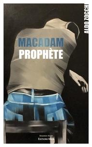 Aldo Zocchi - Macadam prophète.