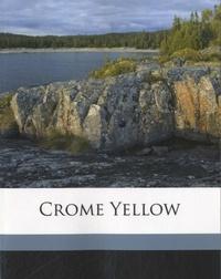 Aldous Huxley - Crome Yellow.