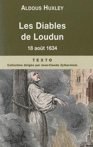 Aldous Huxley - Les Diables de Loudun - Etude d'histoire et de psychologie.