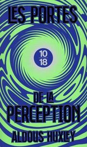 Aldous Huxley - Les portes de la perception - Edition spéciale.