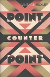 Aldous Huxley - Point Counter Point.