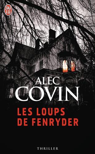 Alec Covin - Les loups de Fenryder.