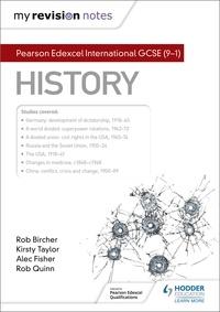 Alec Fisher et Rob Quinn - My Revision Notes: Pearson Edexcel International GCSE (9–1) History.