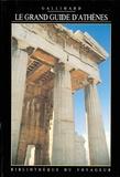 Alec Kitroeff et  Collectif - Le grand guide d'Athènes.
