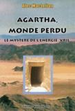 """Alec MacLellan - Agartha, monde perdu - Le mystère de l'énergie """"Vril""""."""