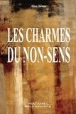 Alec Seror - Les charmes du non-sens.