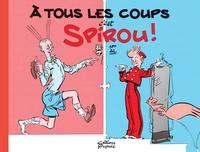 Alec Séverin - A tous les coups, c'est Spirou !.