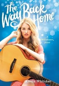 Alecia Whitaker - The Way Back Home.