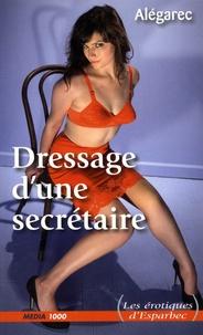 Alegarec - Dressage d'une secrétaire.