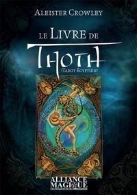 Aleister Crowley - Le livre de Thoth - Liber LXXVIII, Un bref essai sur le Tarot des Egyptiens.