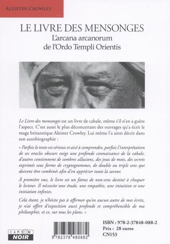 Le livre des mensonges. L'arcana arcanorum de l'Ordo Templi Orientis