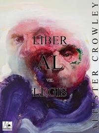 Aleister Crowley - Liber al vel Legis - Livre de la Loi.