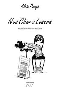 Aleix Renyé - Nos chers losers.